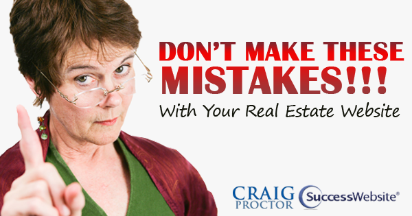 Don't Make These Mistakes with Your Real Estate Website