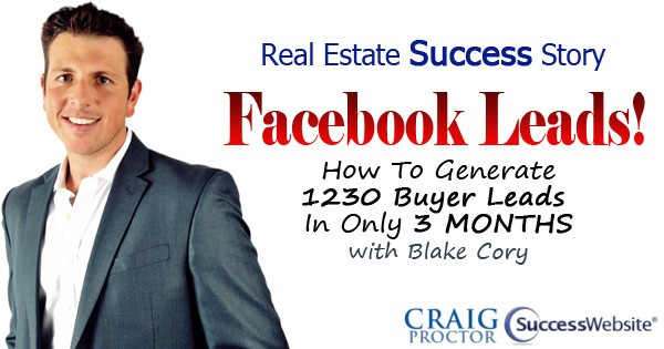 Real Estate Success Story - Facebook Leads with Blake Cory